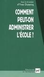 Yves Dutercq - Comment peut-on administrer l'école ?.