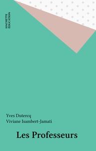 Yves Dutercq - Les professeurs.