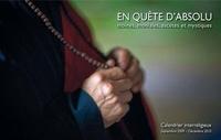 Yves Dutoit et Sabine Girardet - Calendrier interreligieux septembre 2009 - décembre 2010 - En quête d'absolu.