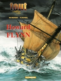 Yves Duval et William Vance - Tout William Vance Tome 6 : L'Intégrale Howard Flynn.
