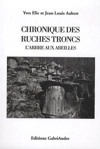 Chronique des ruches troncs - Larbre aux abeilles.pdf