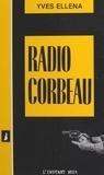 Yves Ellena - Radio-corbeau.