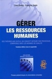 Yves Emery et François Gonin - Gérer les ressources humaines - Des théories aux outils, un concept intégré par processus, compatible avec les normes de qualité.