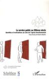 Yves Emery et Noémie Martin - Le service public au XXIème siècle - Identités et motivations au sein de l'après-fonctionnariat.