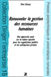 Yves Emery - Renouveler la gestion des ressources humaines.
