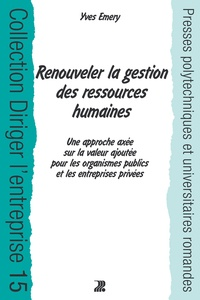 Yves Emery - Renouveler la gestion des ressources humaines.