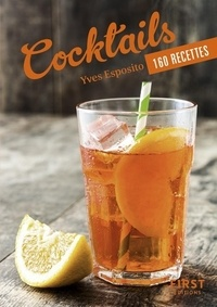 Yves Esposito - Cocktails - 160 recettes.