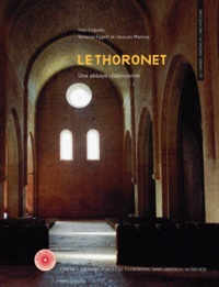 Yves Esquieu et Vanessa Eggert - Le Thoronet - Une abbaye cistercienne. 1 DVD