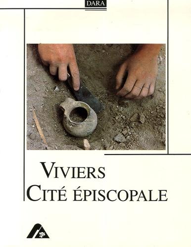 Viviers, Cité épsicopale. Etudes archéologiques