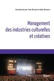 Yves Evrard et Alain Busson - Management des industries culturelles et créatives.