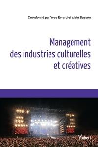 Yves Evrard et Thomas Paris - Management des industries culturelles et créatives.