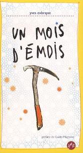 Yves Exbrayat - Un mois d'émois.