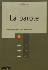 Yves-Félix Montagne - La parole.