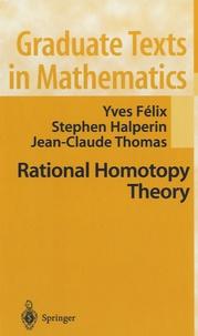 Yves Félix et Stephen Halperin - Rational Homotopy Theory - N°205.