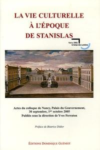 Yves Ferraton - La vie culturelle à l'époque de Stanislas.