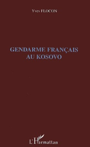 Histoiresdenlire.be Gendarme français au Kosovo Image