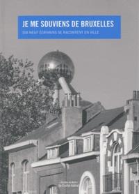 Yves Fonck - Je me souviens de Bruxelles - Dix-neuf écrivains se racontent en ville.