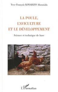 Histoiresdenlire.be La poule, l'aviculture et le développement - Science et technique de base Image