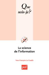 Yves-François Le Coadic - La science de l'information.