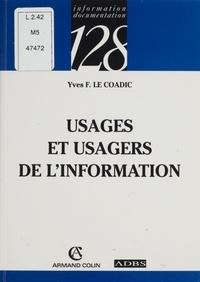 Yves-François Le Coadic - Usages et usagers de l'information.