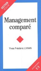 Yves-Frédéric Livian - Management comparé.
