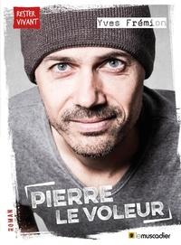 Yves Frémion - Pierre le voleur.