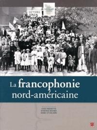 Yves Frenette et Etienne Rivard - La francophobie nord-américaine.