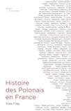 Yves Frey - Histoire des Polonais en France.