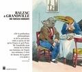 Yves Gagneux et Séverine Maréchal - Balzac & Grandville - Une fantaisie mordante.