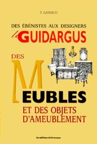 LE GUIDARGUS DES MEUBLES ET DES OBJETS DAMEUBLEMENT. Des ébénistes aux designers.pdf