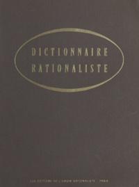 Yves Galifret et Gabriel Gohau - Dictionnaire rationaliste.