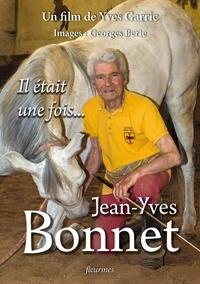 Yves Garric - Il était une fois... Jean-Yves Bonnet.