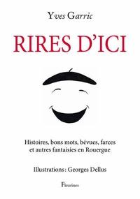 Yves Garric - Rires d'ici.