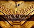 Yves Gaubert - L'Hermione - Une frégate pour la liberté.