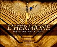Galabria.be L'Hermione - Une frégate pour la liberté Image