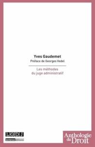 Yves Gaudemet - Les méthodes du juge administratif.