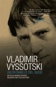 Vladimir Vyssotski - Un cri dans le ciel russe.pdf