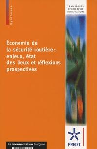 Yves Geffrin - Economie de la sécurité routière : enjeux, états des lieux et réflexions prospectives.