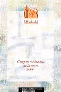 Yves Geffroy et Annie Fenina - Comptes nationaux de la santé 2000.