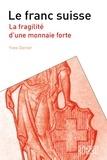 Yves Genier - Le franc suisse.