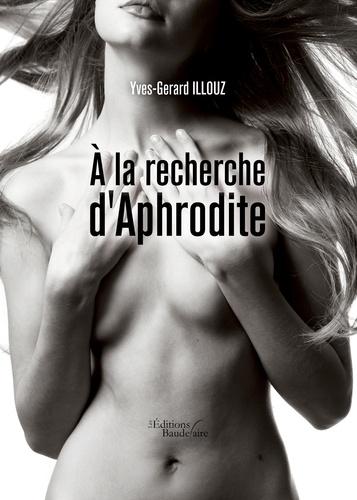 A la recherche d'Aphrodite