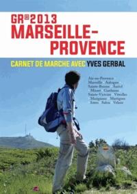 Yves Gerbal - GR 2013 Marseille-Provence.