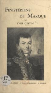 Yves Gestin - Finistériens de marque (1) - Figures de proue.