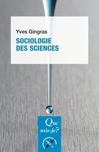Yves Gingras - Sociologie des sciences.
