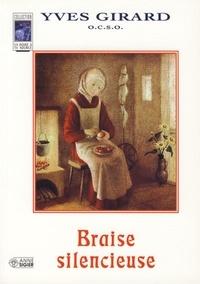 Yves Girard - Braises silencieuses.