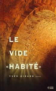 """Yves Girard - Le vide """"habité""""."""