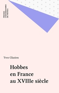 Yves Glaziou - Hobbes en France au XVIIIe siècle.