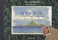 Yves Gonnord - Le tour de l'île.