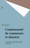 Yves Gorgeu - Communautés de communes et districts - Le passage à la fiscalité propre et la DGF.