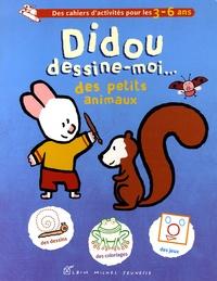 Yves Got - Didou dessine-moi... des petits animaux.